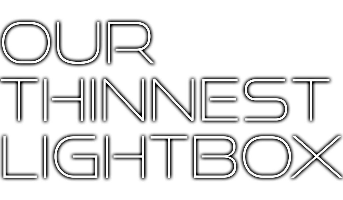 Our thinnest lightbox-alt